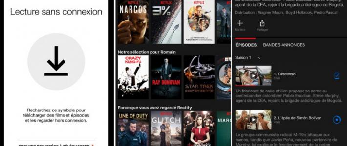 Netflix propose le visionnage hors ligne sur Smarpthone et Tablette